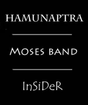 HAMUNAPTRA, Moses Band, InSiDeR (сборка)