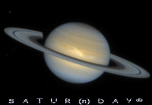 Satur(n)Day
